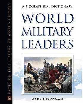 Книга World Military Leaders: A Biographical Dictionary