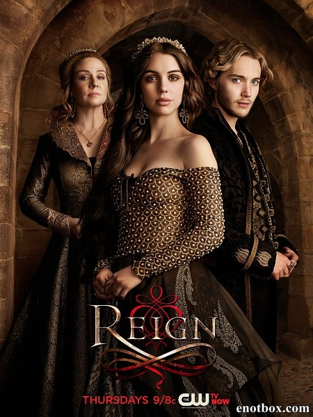 Царство / Reign - Полный 2 сезон [2014, WEB-DLRip | WEB-DL 720p] (SDI Media)