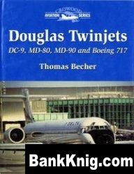 Douglas Twinjets: DC-9, MD-80, MD-90 and Boeing 717
