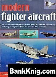 Книга Modern Fighter Aircraft: An Illustrated History of War Planes from 1945 to the Present Day