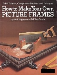 Книга How to Make Your Own Picture Frames