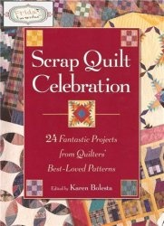 Книга Scrap Quilt Celebration: 24 Fantastic Projects from Quilters Best-Loved Patterns