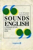 Sounds English. A pronunciation practice book pdf, mp3 (24 кбит/сек, 16 кгц, моно - оцифровано с кассет без подавления шума) в архиве rar  43,04Мб