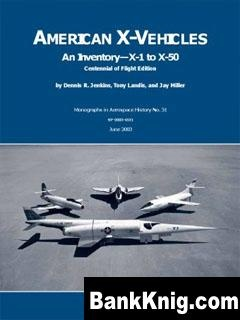Книга American X-Vehicles - An Inventory- X-1 to X-50