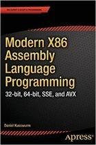 Книга Modern X86 Assembly Language Programming: 32-bit, 64-bit, SSE, and AVX