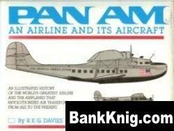 Книга Pan Am: An Airline and Its Aircraft pdf в rar 64,9Мб