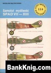 Книга Samolot Mysliwski SPAD VII-XIII [Typy Broni i Uzbrojenia 114] pdf в rar  4,26Мб
