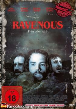 Ravenous - Friß oder stirb (1999)