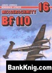 Книга Messerschmitt Bf 110 (Monografie Lotnicze 16) pdf в rar 32,45Мб