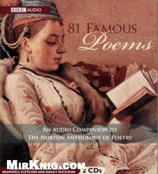 Аудиокнига 81 Famous Poems : An Audio Companion to the Norton Anthology of Poetry