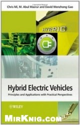Книга Hybrid Electric Vehicles: Principles and Applications with Practical Perspectives