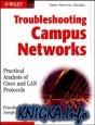Аудиокнига Troubleshooting Campus Networks: Practical Analysis of Cisco and LAN...