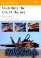 Modelling the FA-18 Hornet (Osprey Modelling №16)