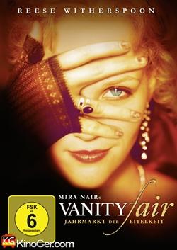 Vanity Fair - Jahrmarkt der Eitelkeit (2004)