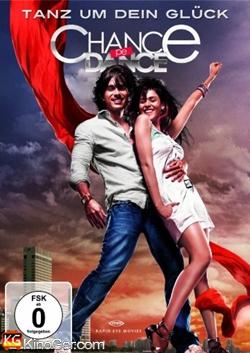 Chance Pe Dance - Tanz um dein Glück (2010)