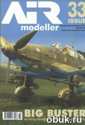 Книга AIR Modeller - Issue 33 December 2010/January 2011
