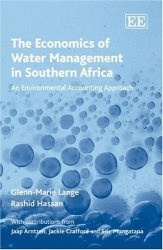 Книга The Economics of Water Management in South Africa: An Environmental Accounting Approach