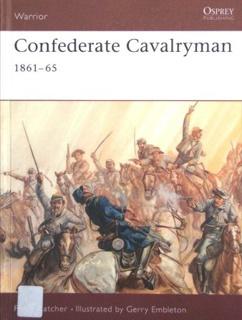 Книга Osprey - Warrior - 054 - Confederate Cavalryman 1861-1865