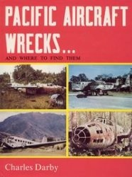 Книга Pacific Aircraft Wrecks and Where to Find Them