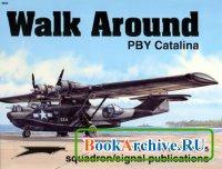 Книга Squadron/Signal Publications 5505: PBY Catalina - Walk Around Number 5