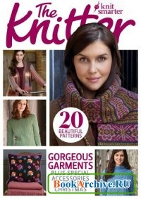 Журнал The Knitter Issue 77 January 2015