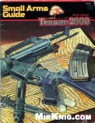 Книга Twilight: 2000. Small Arms Guide