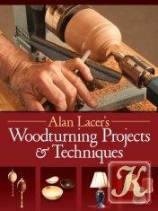 Книга Книга Woodturning Projects & Techniques