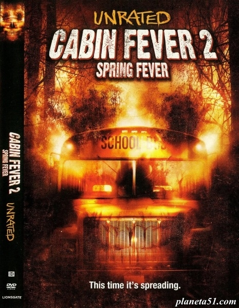 Последние каникулы2 / Cabin Fever 2: Spring Fever (2009/BDRip/HDRip)