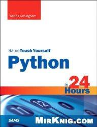 Книга Python in 24 Hours, Sams Teach Yourself (2nd Edition)