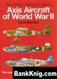 Журнал The Hamlyn Concise Guide to Axis Aircraft of World War II pdf