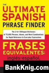 Книга The Ultimate Spanish Phraze Finder pdf 15,3Мб