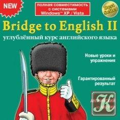 Книга Bridge to English II. Углублённый курс английского языка