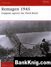 Osprey Campaign №175. Remagen 1945