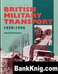 Книга British Military Transport 1829-1956