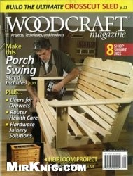 Журнал Woodcraft Magazine №34 April - May 2010