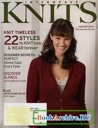 Журнал Interweave Knits Winter, 2007