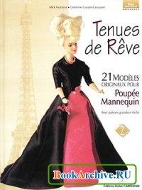 Журнал Tenues de Reve: 21 Modeles Originaux pour Poupee-mannequin