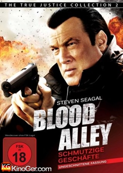 Blood Alley - Schmutzige Geschäfte (2012)