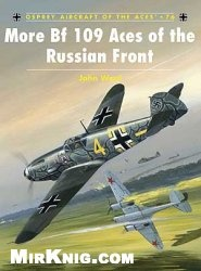 Книга More Bf 109 Aces of the Russian Front