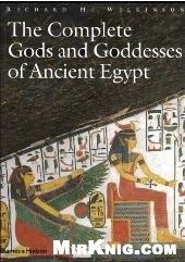 Книга Complete Gods and Goddesses of Ancient Egypt