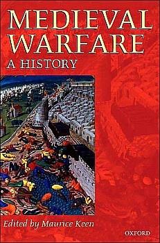 Книга Medieval Warfare: A History