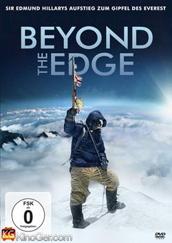 Beyond the Edge - Sir Edmund Hillarys Aufstieg zum Gipfel des Everest (2013)