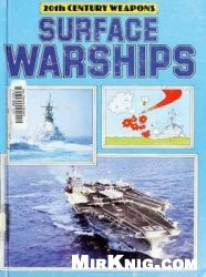 Книга Surface Warships (20th Century Weapons)
