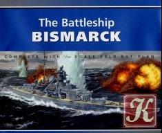 Книга The Battleship Bismark