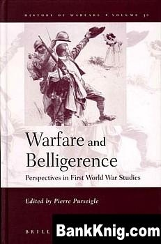 Книга Warfare and belligerence: Perspectives in First World War Studies