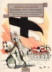 Книга Banderia Apud Grunwald II: Choragwie krzyzackie pod Grunwaldem - Teutonic Banners at Grunwald