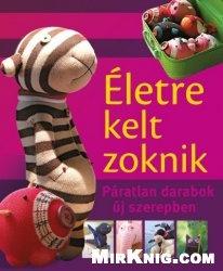 Книга Eletre kelt zoknik