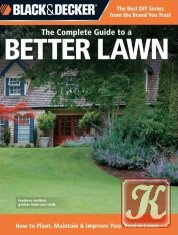 Книга Black & Decker The Complete Guide to a Better Lawn