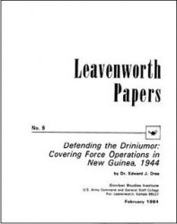 Книга Defending the Driniumor: Covering Force Operations in New Guinea, 1944 (Leavenworth Papers No. 9)