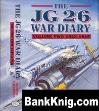 Книга The JG26 War Diary Volume Two: 1943-1945